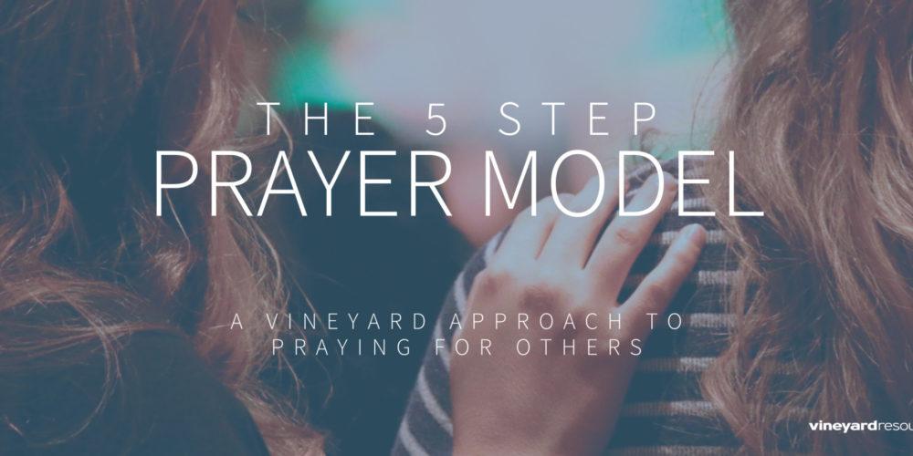 Vineyard USA | The 5 Step Prayer Model – STEP 1: The Interview