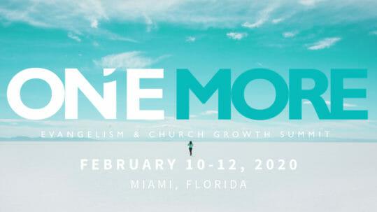 One More | Evangelism Summit