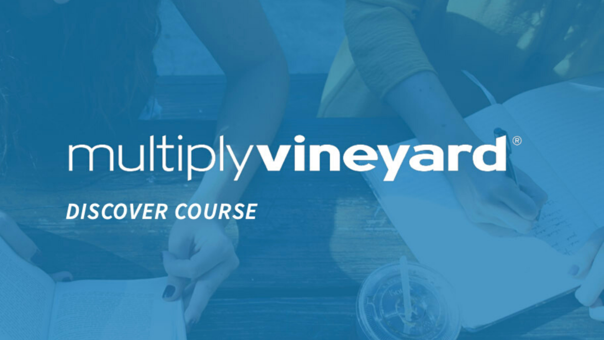 Multiply Vineyard Discover Course (Online)