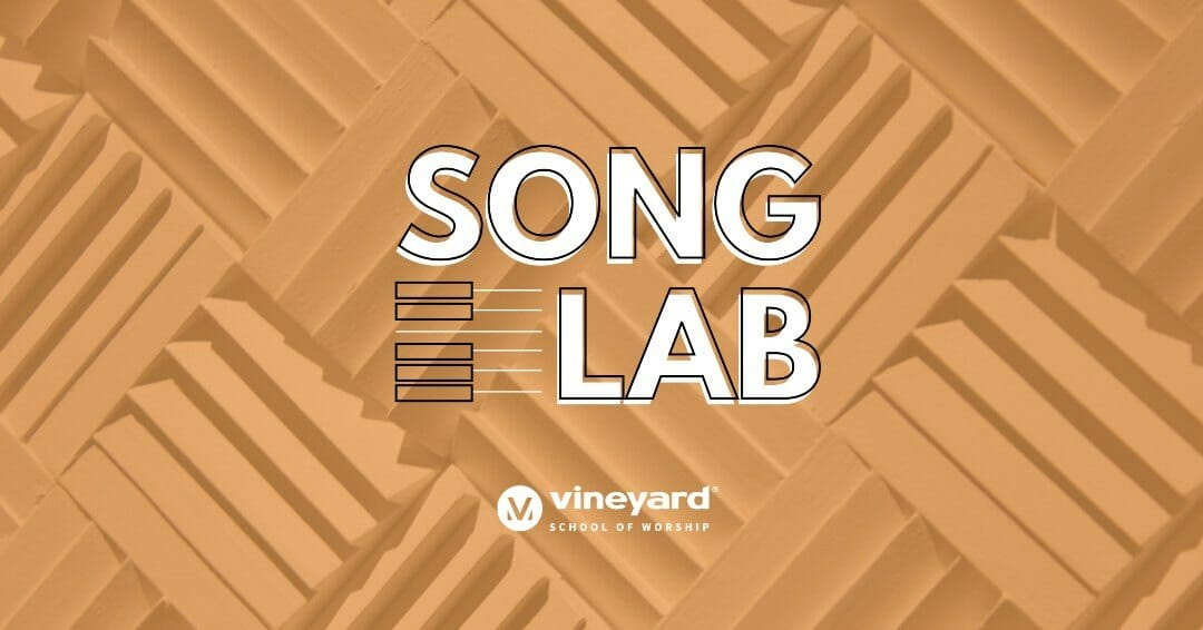 Vineyard Worship Song Lab (Online)