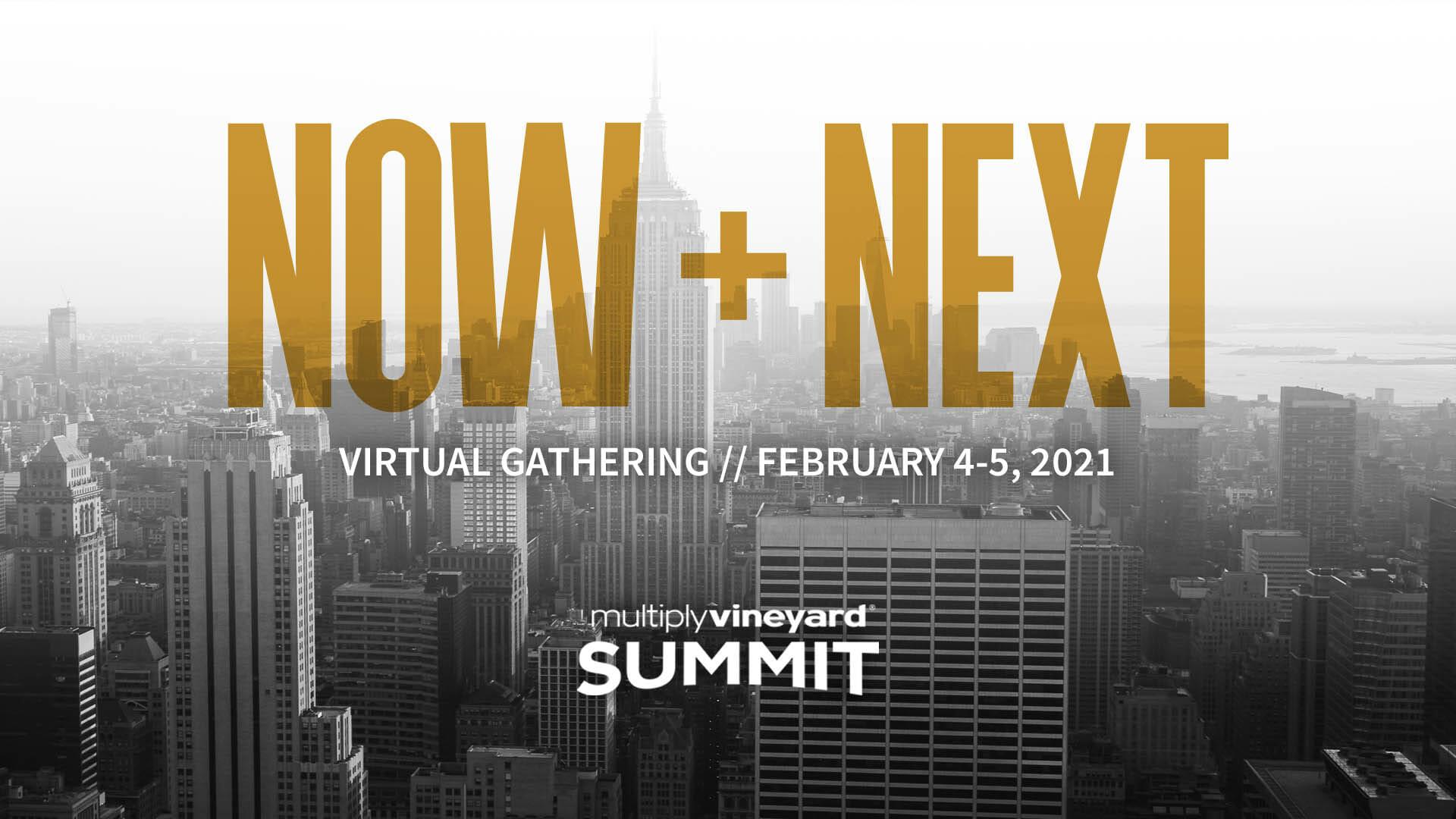 Multiply Vineyard Summit 2021: Now & Next